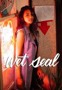 Wet Seal deals in the Fontana CA weekly ad