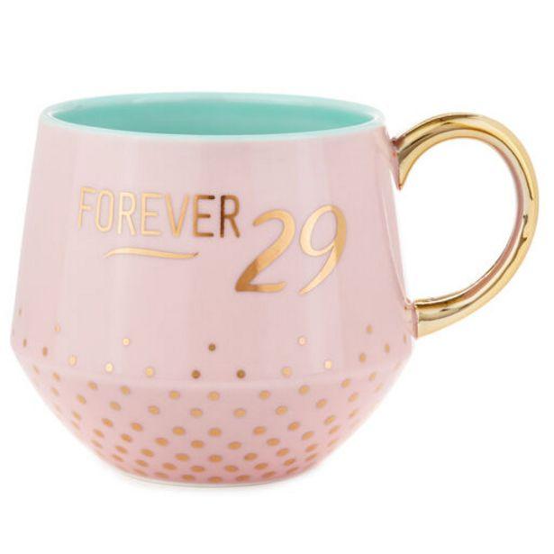 Forever 29 Mug, 20 oz. deals at $16.99