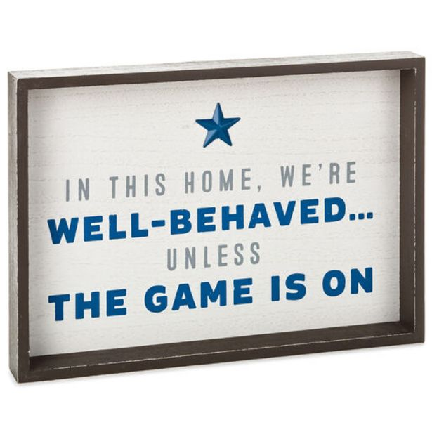 Well-Behaved Unless Game Is On Framed Quote Sig… deals at $24.99