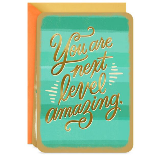 You Are Next Level Amazing Blank Card deals at $2.99
